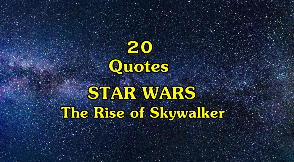 20 The Rise of Skywalker Quotes